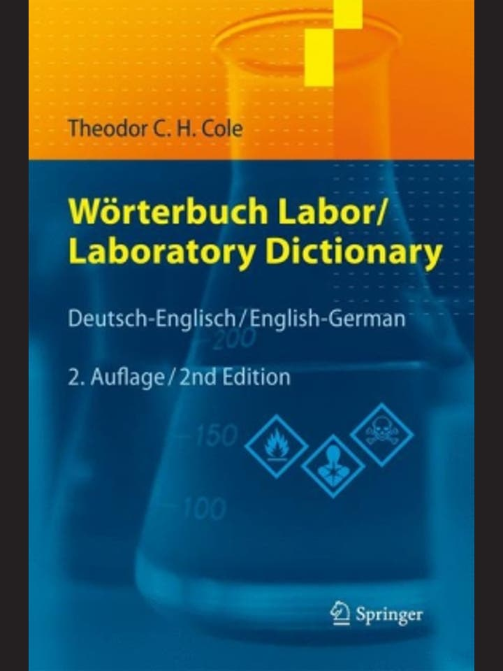 Theodor C. H. Cole: Wörterbuch Labor/Laboratory  Dictionary
