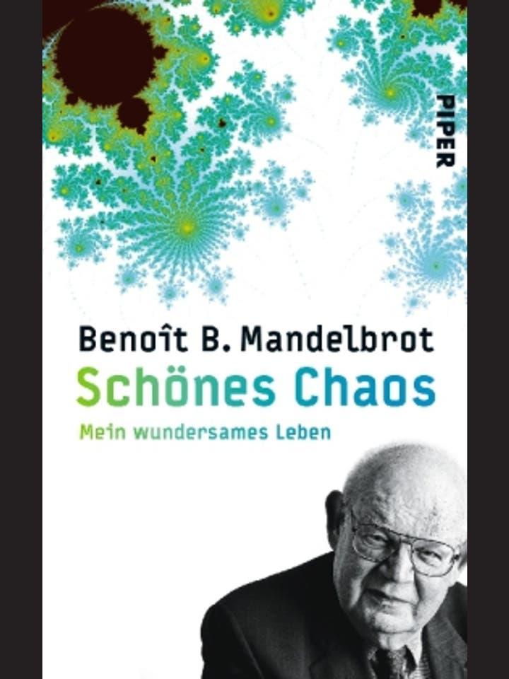 Benoît Mandelbrot: Schönes Chaos