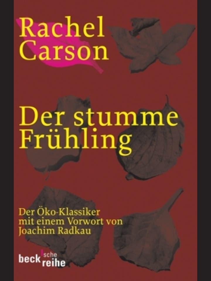 Rachel Carson: Der stumme Frühling