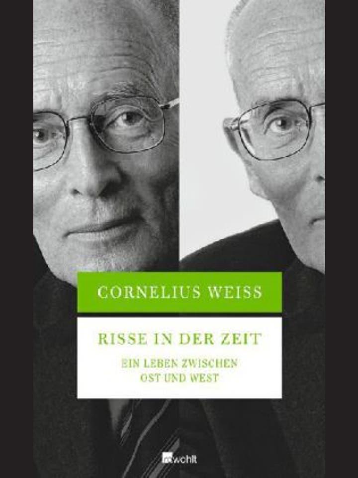 Cornelius Weiss: Risse in der Zeit