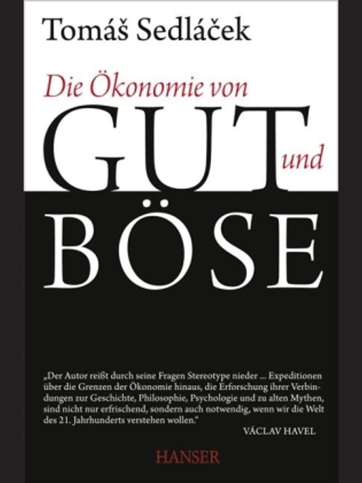 Tomás Sedlácek: Die Ökonomie von Gut und Böse
