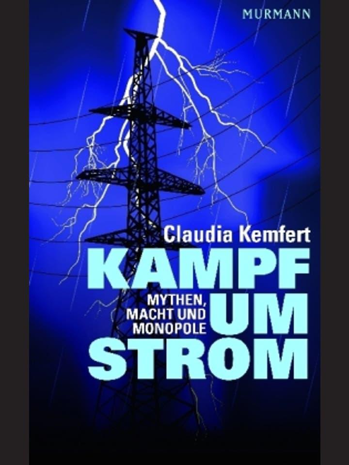Claudia Kemfert: Kampf um Strom