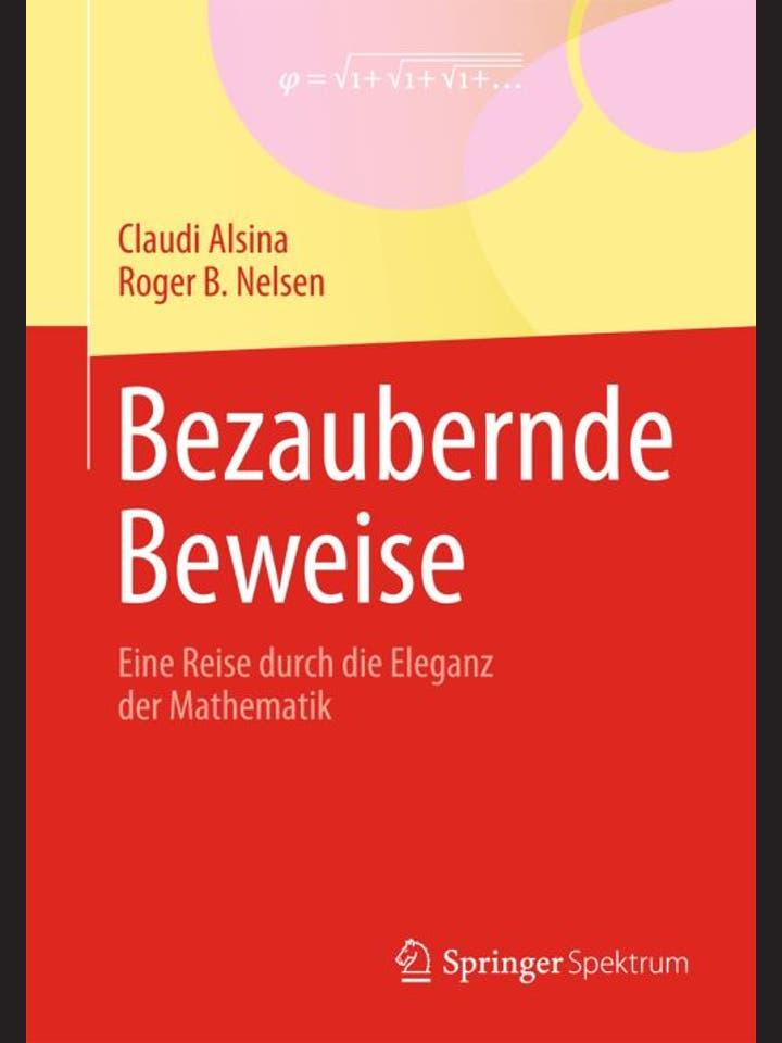 Claudi Alsina und Roger B. Nelsen: Bezaubernde Beweise