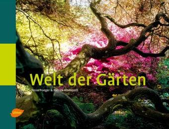 Welt der Gärten