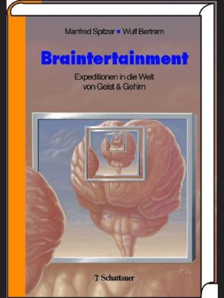 Manfred Spitzer: Braintertainment