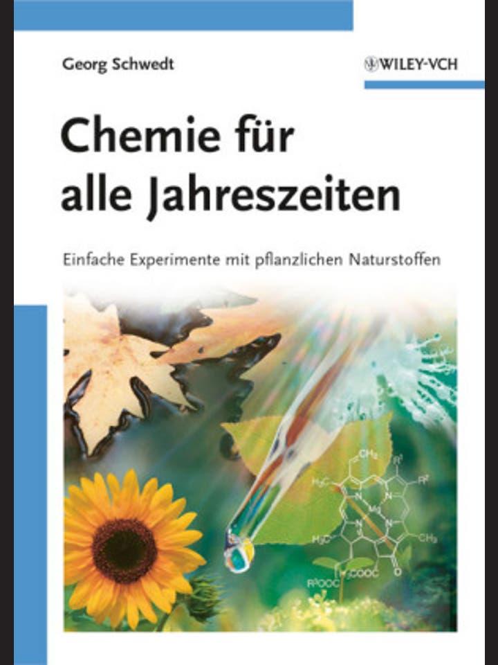 Georg Schwedt: Chemie für alle Jahreszeiten