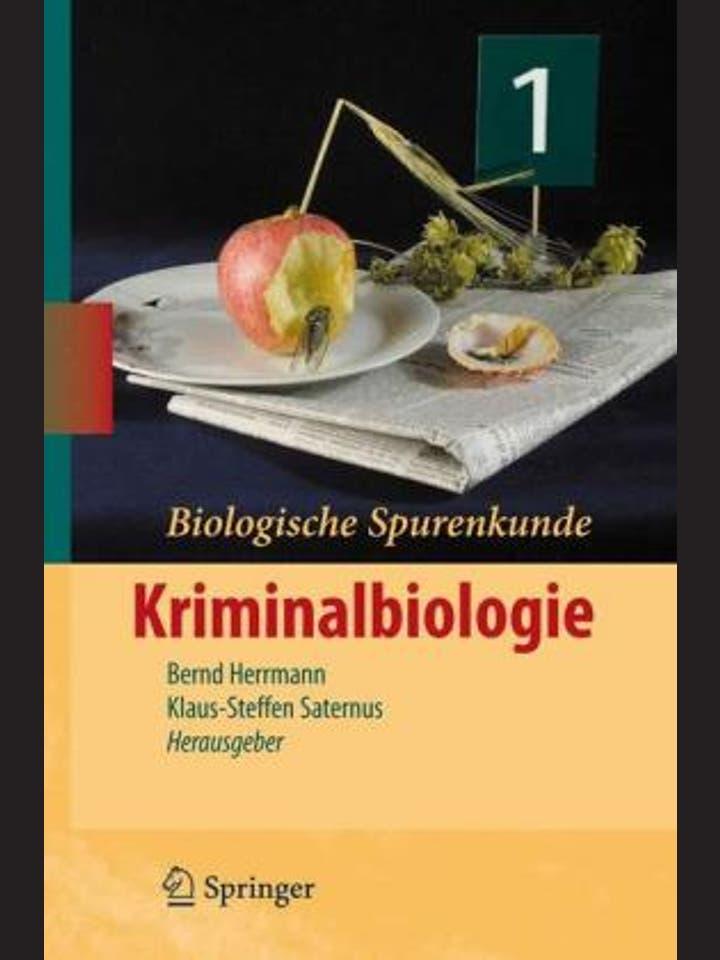 Bernd Herrmann, Klaus-Steffen Saternus: Biologische Spurenkunde