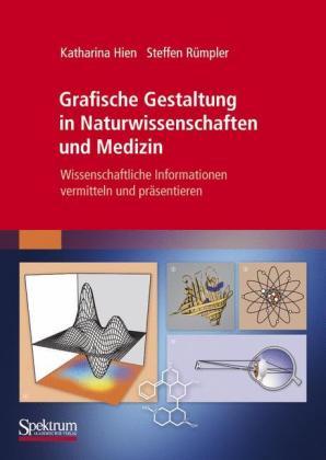 Grafische Gestaltung in Naturwissenschaften und Medizin