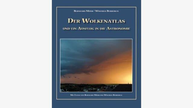 Bernhard Mühr, Winfried Berberich: Der Wolkenatlas