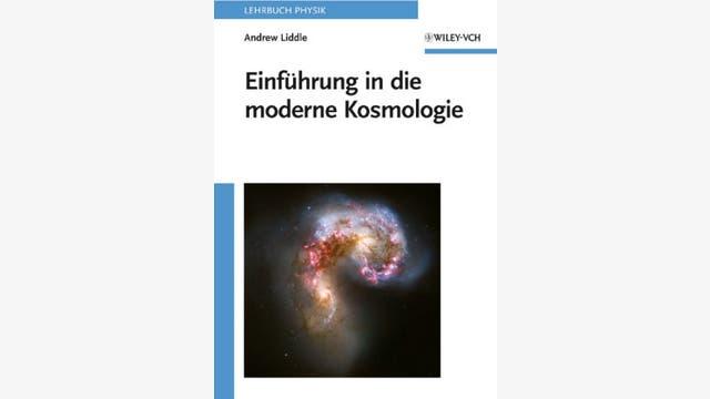 Andrew Liddle: Einführung in die moderne Kosmologie