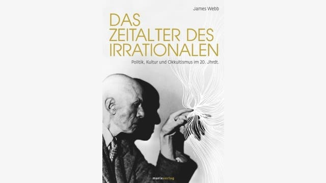 James Webb: Das Zeitalter des Irrationalen