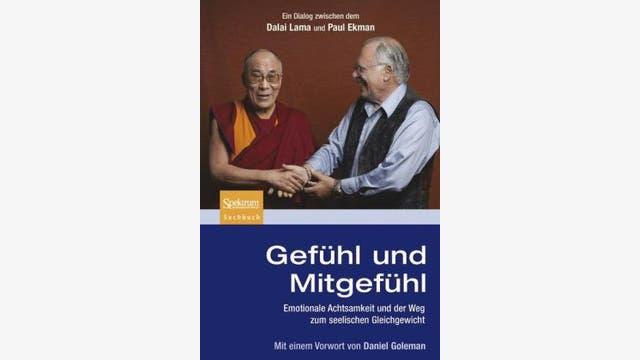 Dalai Lama, Paul Ekman: Gefühl und Mitgefühl