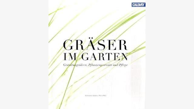 Katharina Adams, Petra Pelz: Gräser im Garten