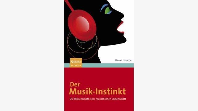 Daniel J. Levitin: Der Musik-Instinkt