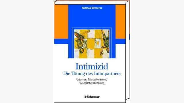 Andreas Marneros: Intimizid