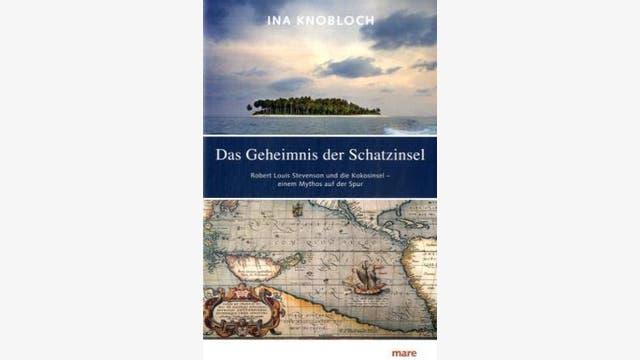 Ina Knobloch: Das Geheimnis der Schatzinsel