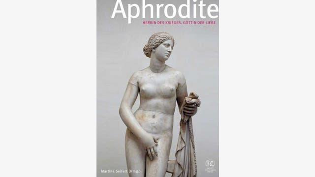 Martina Seifert (Hg.): Aphrodite