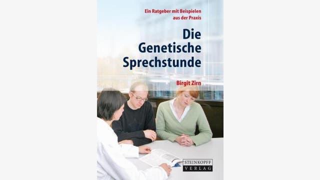 Birgit Zirn: Die Genetische Sprechstunde