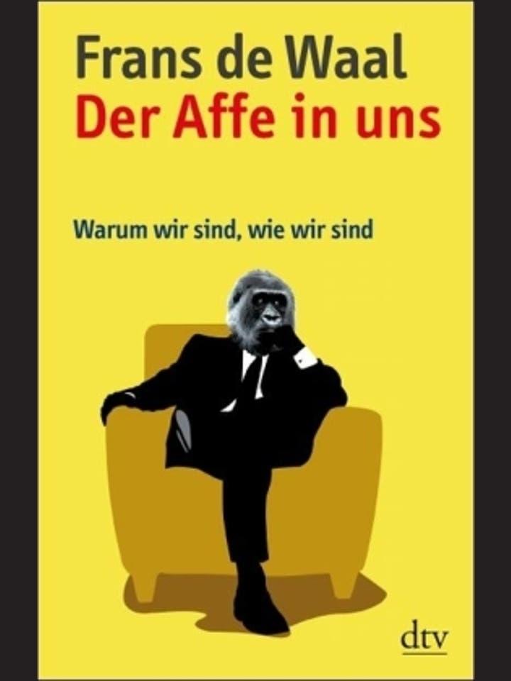 Frans de Waal: Der Affe in uns