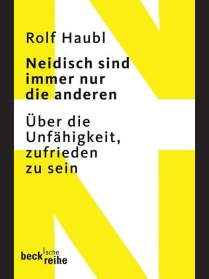 Rolf Haubl: Neidisch sind immer nur die anderen