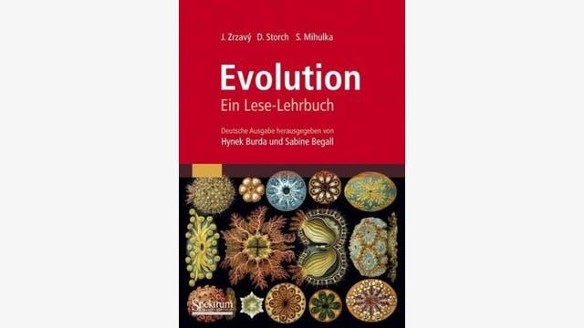 Jan Zrzavý, David Storch und Stanislav Mihulka, deutsche Bearbeitung von Hynek Burda und Sabine Begall: Lese-Lehrbuch Evolution