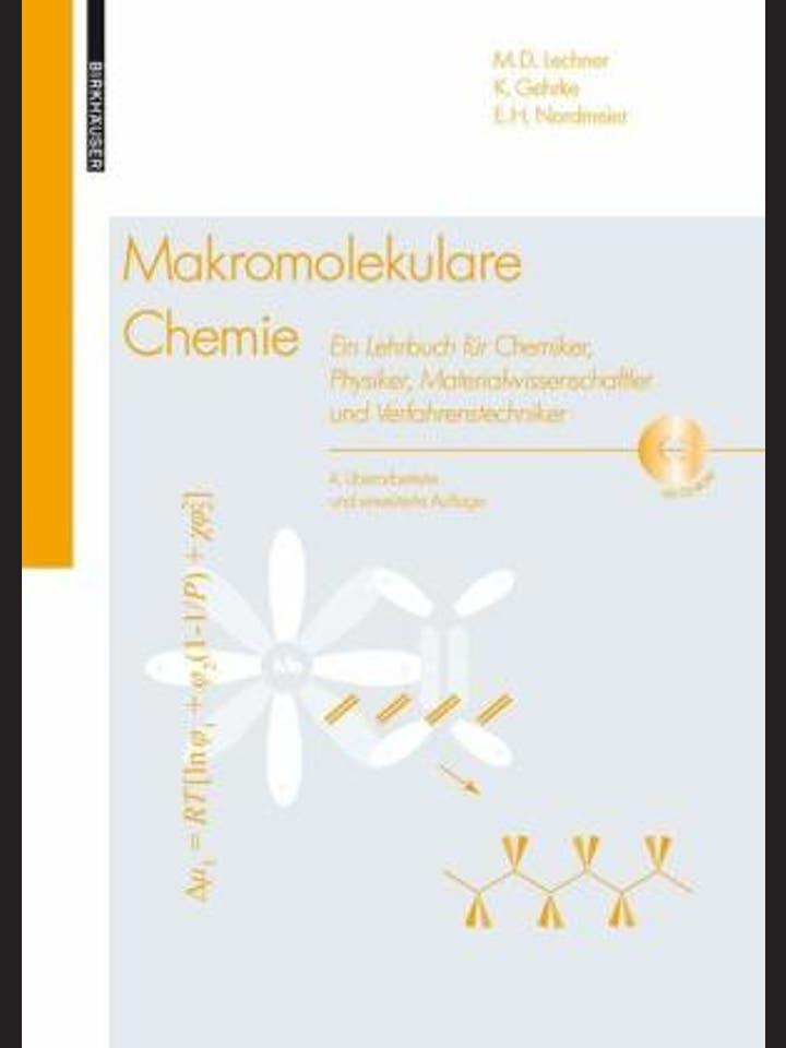 M. D. Lechner, K. Gehrke, E. H. Nordmeier: Makromolekulare Chemie