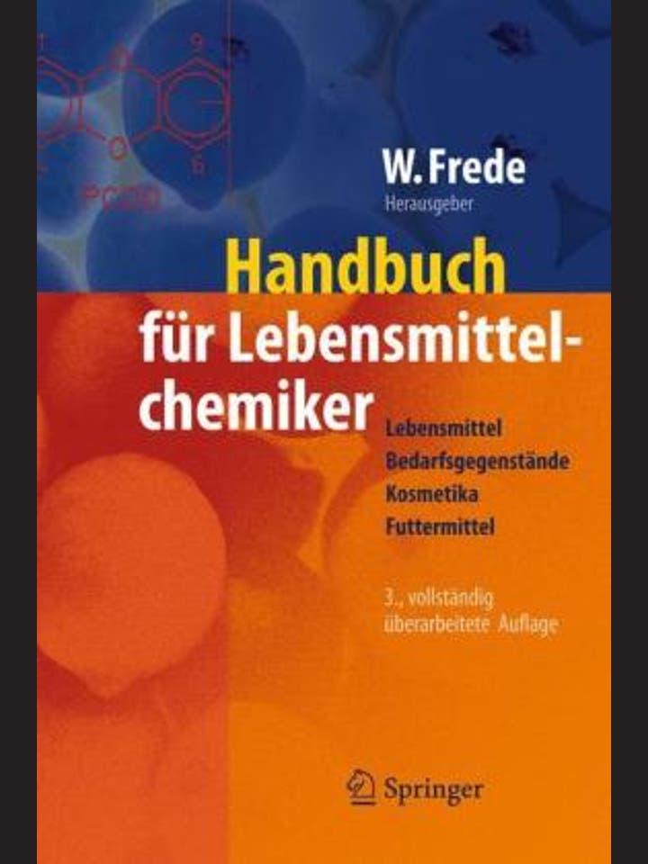 Wolfgang Frede (Herausgeber): Taschenbuch für Lebensmittelchemiker