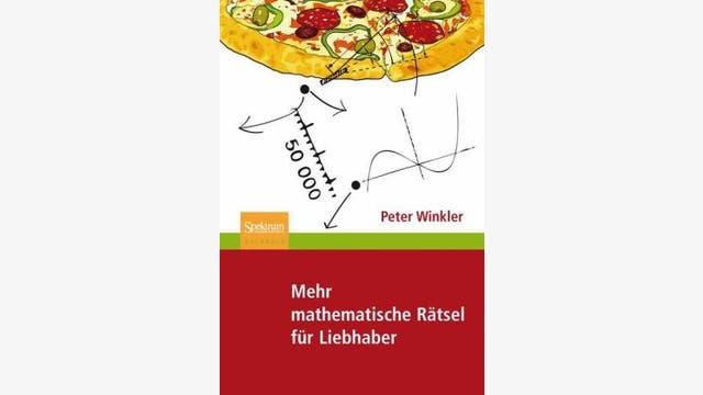 Peter Winkler: Mehr mathematische Rätsel für Liebhaber
