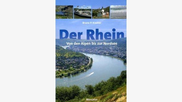 Bruno P. Kremer: Der Rhein