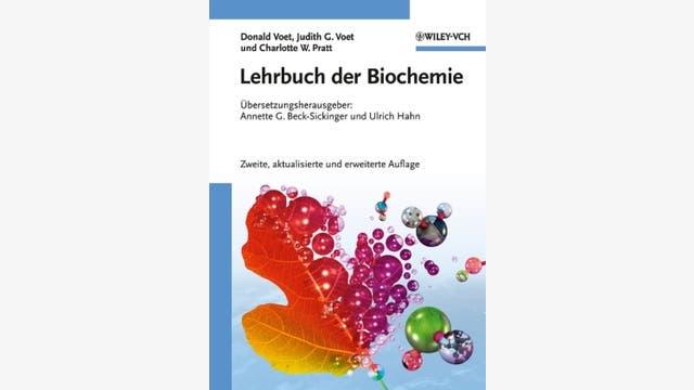 Donald Voet, Judith G. Voet und Charlotte W. Pratt: Lehrbuch der Biochemie