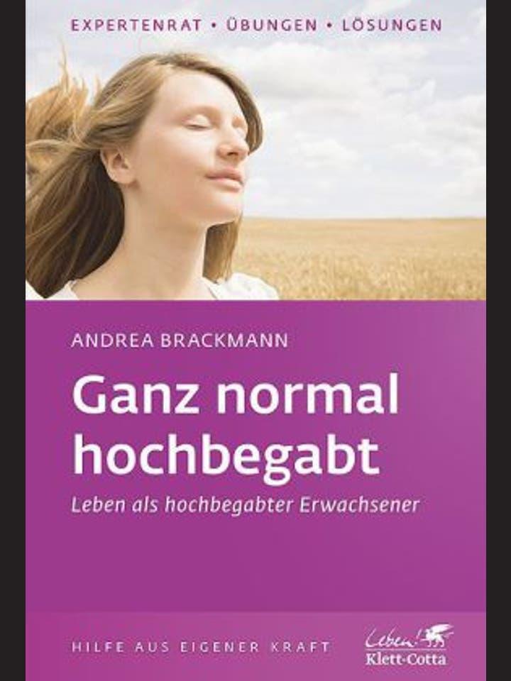 Andrea Brackmann: Ganz normal  hochbegabt