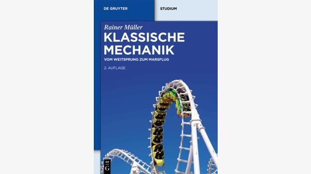 Rainer Müller: Klassische Mechanik