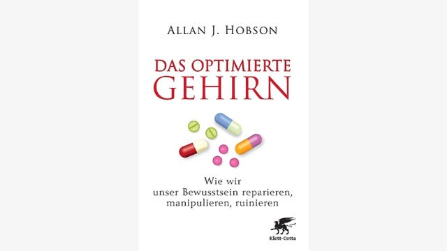 Allan J. Hobson: Das optimierte Gehirn
