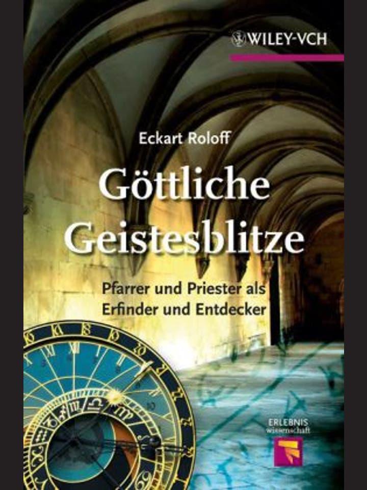 Eckart Roloff: Göttliche Geistesblitze