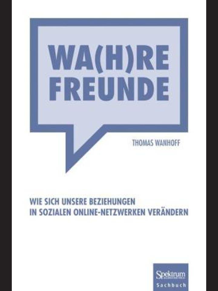 Thomas Wanhoff: Wa(h)re Freunde