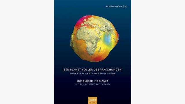 Reinhard Hüttle (Hrsg): Ein Planet voller Überraschungen
