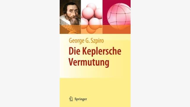 George G. Szpiro: Die Keplersche Vermutung