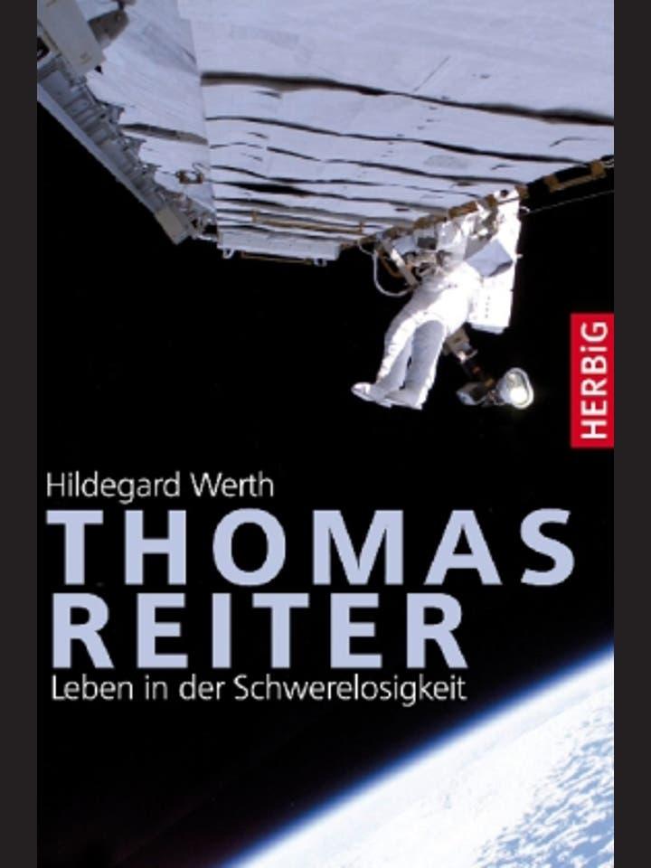 Hildegard Werth: Thomas Reiter