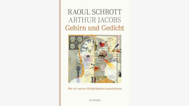 Raoul Schrott, Arthur Jacobs: Gehirn und Gedicht