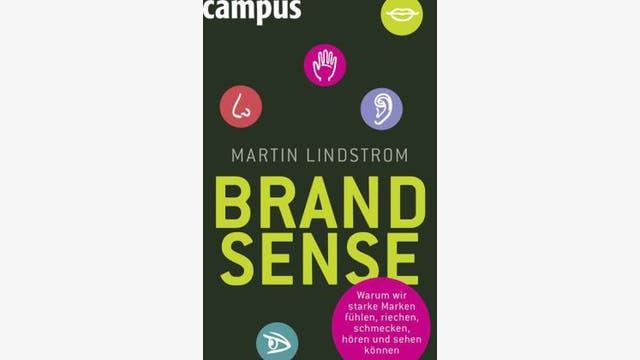 Martin Lindstrom: Brand Sense