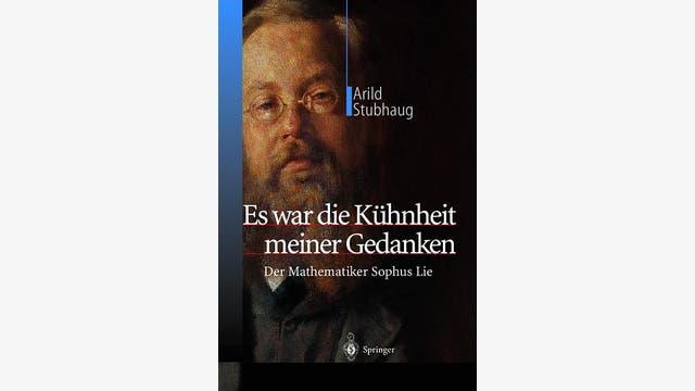 Arild Stubhaug: Es war die Kühnheit meiner Gedanken