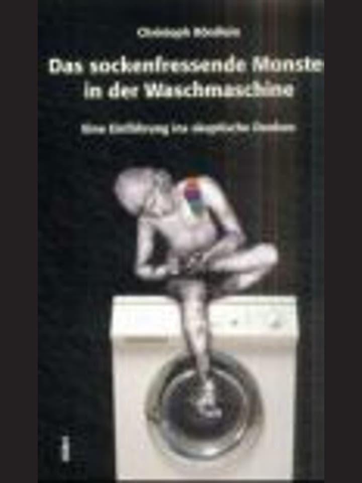 Christoph Bördlein  : Das sockenfressende Monster in der Waschmaschine