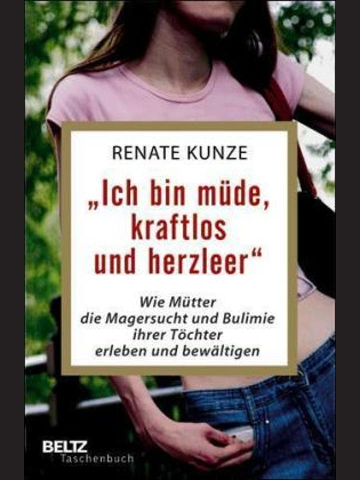 Renate Kunze: Ich bin müde, kraftlos und herzleer