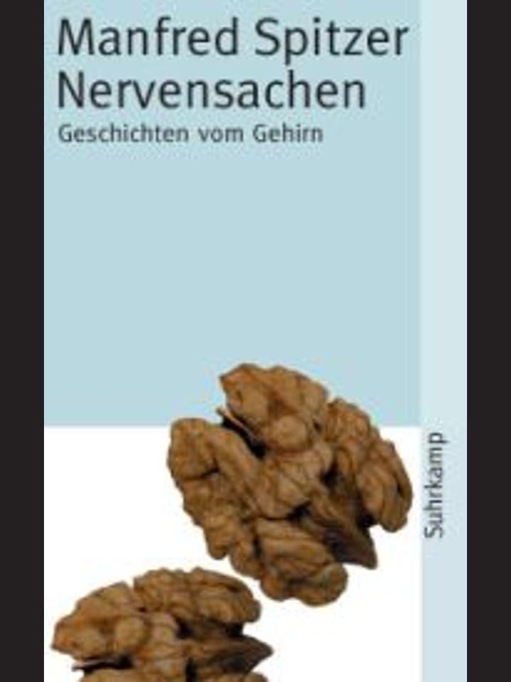 Manfred Spitzer: Nervensachen