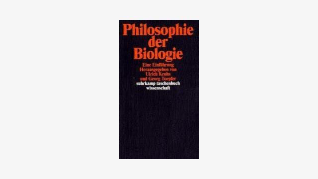 Ulrich Krohs und Georg Toepfer (Hg.): Philosophie der Biologie