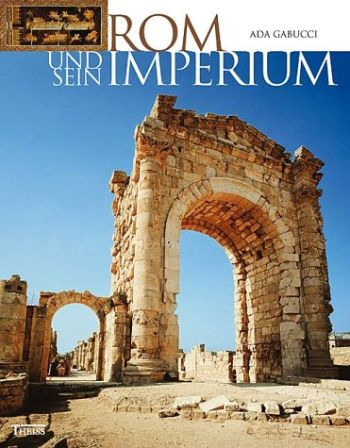 Rom und sein Imperium