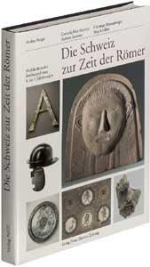 Die Schweiz zur Zeit der Römer
