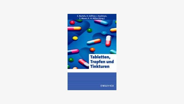 C. Bartels, H. Göllner, J. Koolman, E. Maser, K.-H. Röhm (Hrsg.): Tabletten, Tropfen und Tinkturen