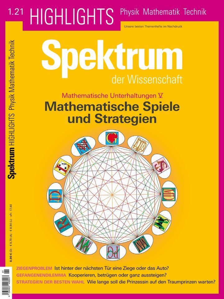 Spektrum der Wissenschaft Highlights 1/2021<br /> Mathematische Spiele und Strategien