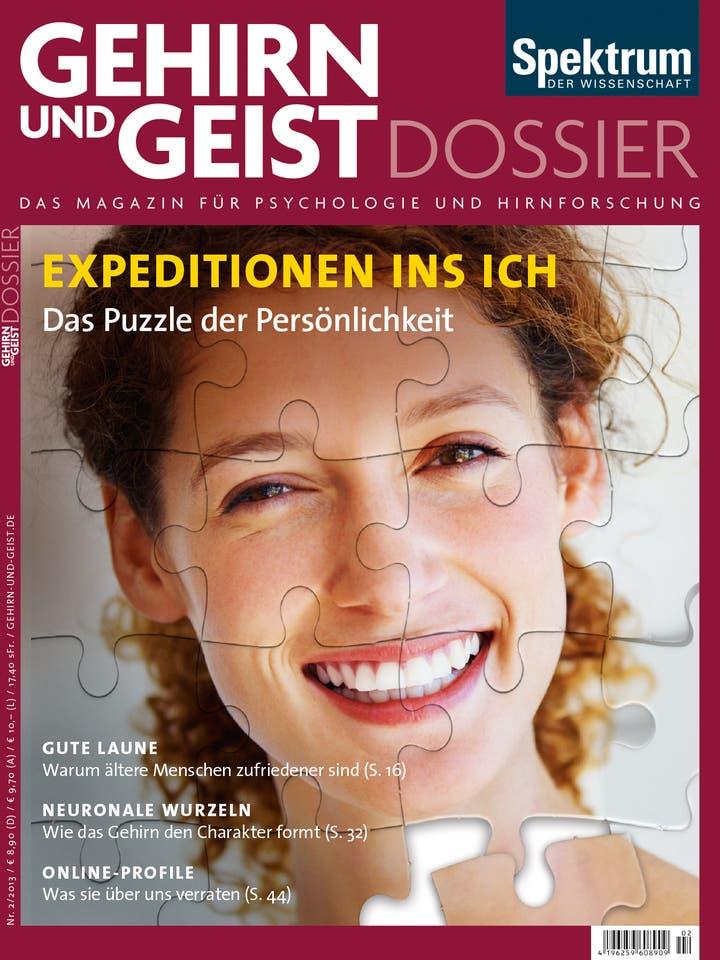 Gehirn&Geist Dossier 2/2013<br /> Expeditionen ins Ich